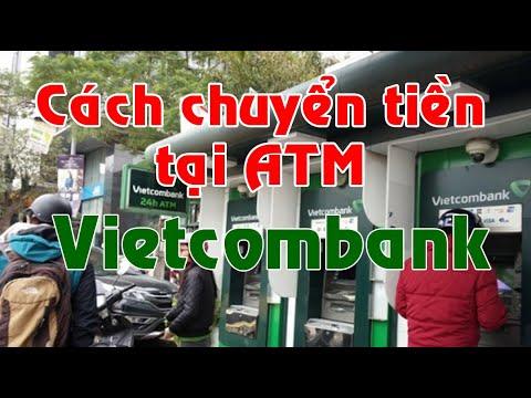 Vietcombank chuyển tiền tại cây ATM cho VIETCOMBANK VÀ SACOMBANK