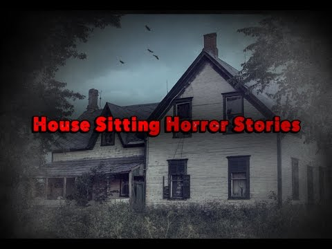 3 True House Sitting Horror Stories