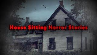 3 True House Sitting Horror Stories