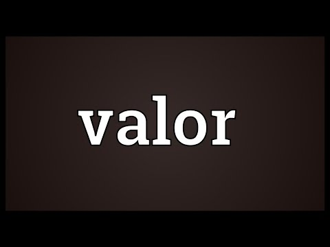 Valor Meaning