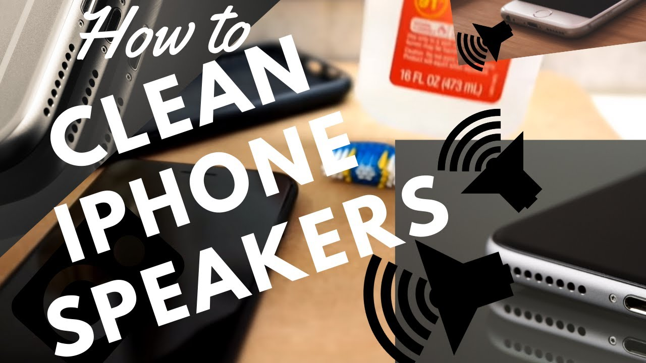 how to clean iphone speakers how to clean iphone speakers 17113