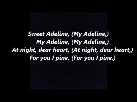 Sweet Adeline LYRICS WORDS BEST TOP POPULAR FAVORITE TRENDING SING ALONG SONGS BARBERSHOP QUARTET
