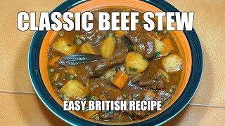 HOW TO MAKE BEEF STEW - Classic Beef Stew - Amazing Beef Stew - Slow Cooked Beef - Beef Stew