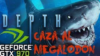 Depth (caza megalodon) PC GAMEPLAY GTX 970 @ 1080P