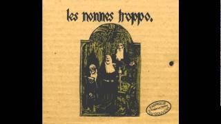 Les nonnes Troppo - Le crapaud à grande bouche
