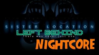 "|Nightcore| DAGames-FNaF SL ""Left Behind"""