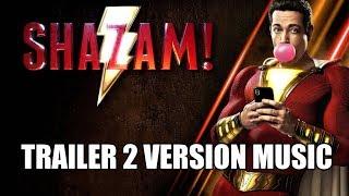 SHAZAM! Trailer 2 Music Version | Full & Proper Movie Teaser Trailer Theme Song