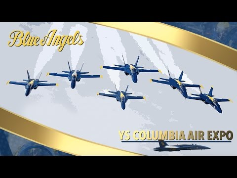 Columbia Air Expo: YS Flight Blue Angels