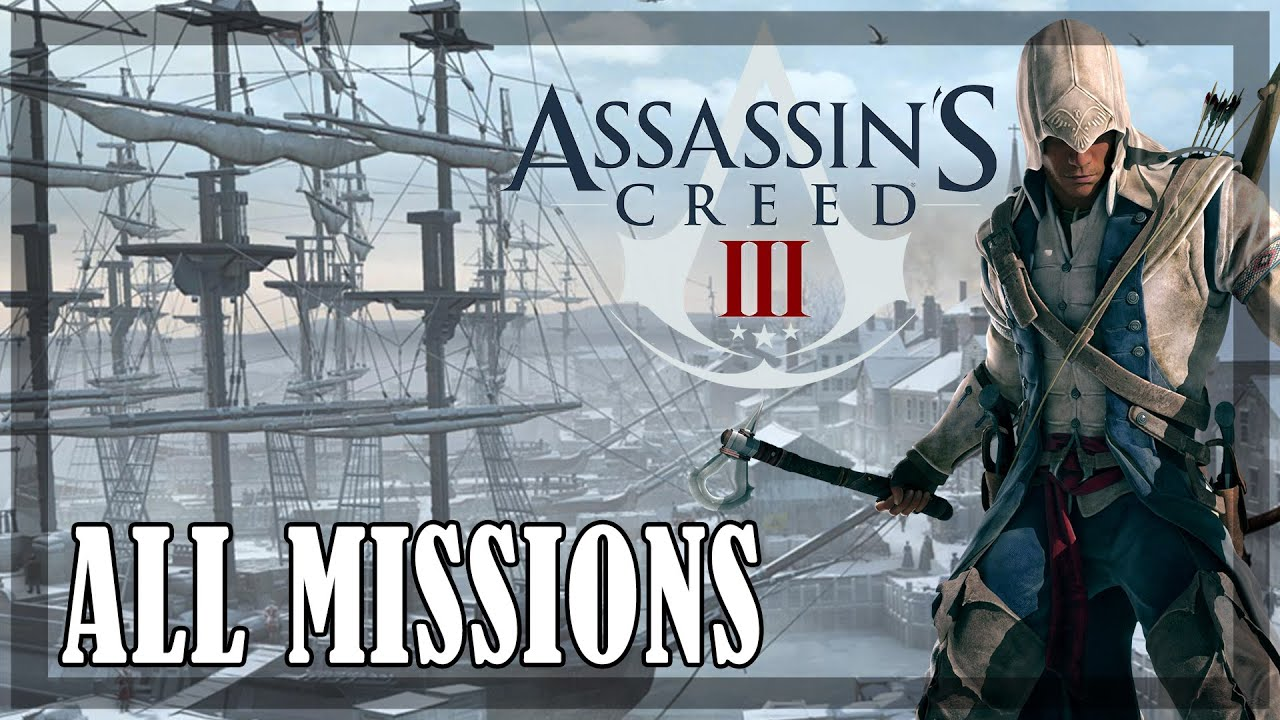 Download Assassin's Creed 3 - All Missions   Full Game