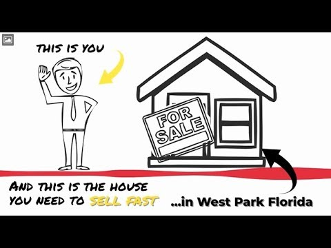 Sell My House Fast West Park: We Buy Houses in West Park and South Florida