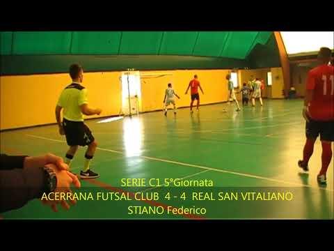 SERIE C1 5°GIORNATA  ACERRANA FUTSAL CLUB vs REAL SAN VITALIANO