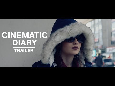 Cinematic Diary - Trailer (Fragman)