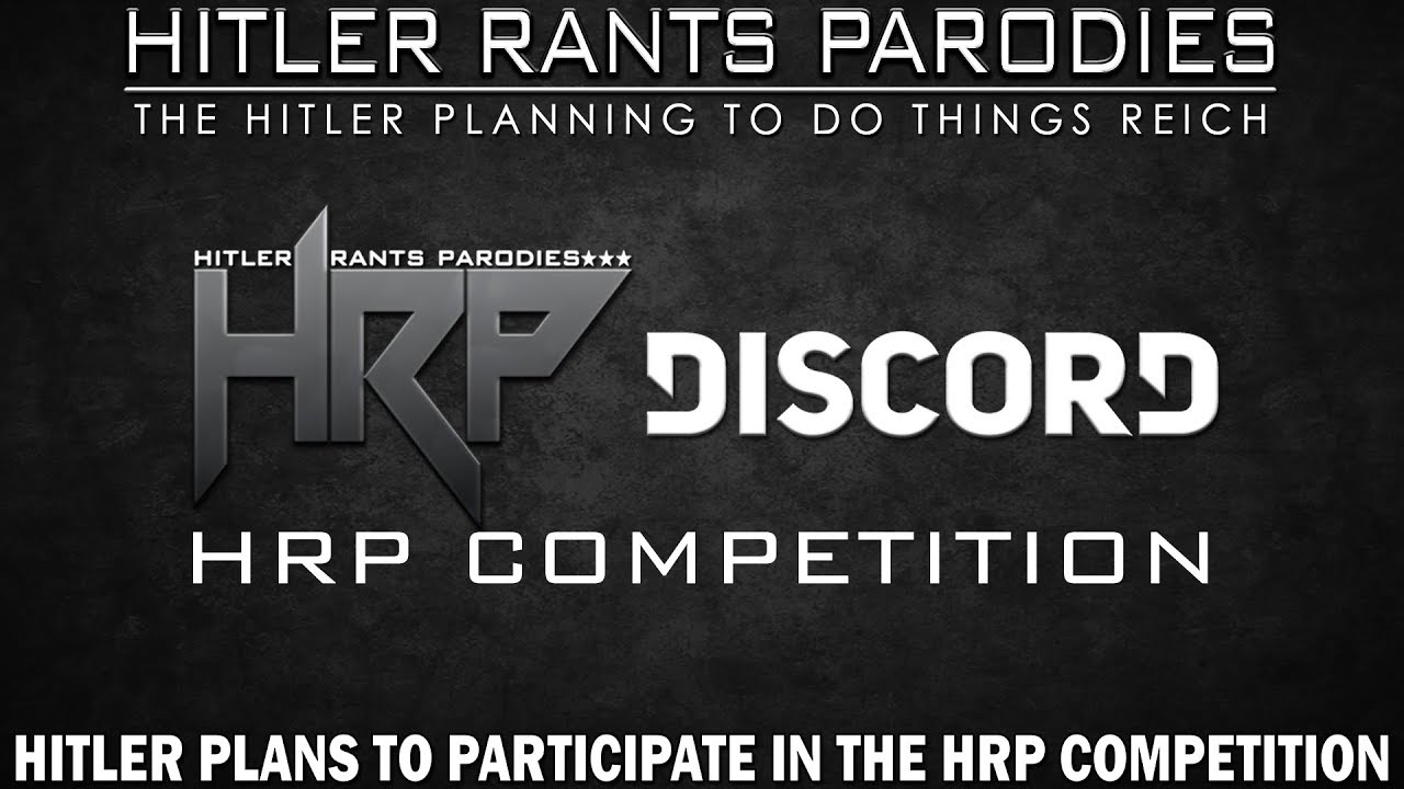 Hitler plans to participate in the HRP Competition