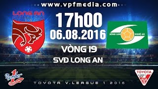 long an vs slna  vleague 2016  full