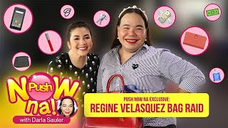EXCLUSIVE: Bag Raid with Regine Velasquez | Push Now Na