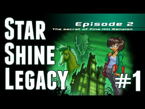 Starshine Legacy Episode 2: Secret of Pine Hill Mansion - LEVEL 1