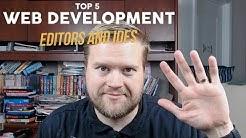 Top 5 Web Development IDEs and Editors