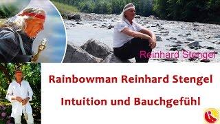 TV-Seminar: Intuition und Bauchgefühl - Rainbowman Reinhard Stengel