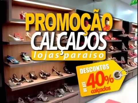 LOJAS PARAÍSO PROMOÇÃO DE CALÇADOS - YouTube ffd59fc51068b