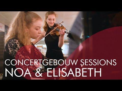 Noa Wildschut & Elisabeth Brauß - Danse Macabre - Concertgebouw Sessions