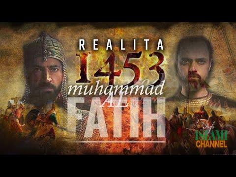 REALITA 1453 - Kisah Munculnya Pemimpin Pengubah Sejarah Dunia Muhammad Al Fatih VS Romawi