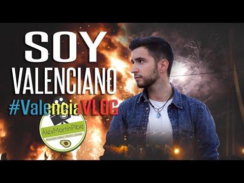 SOY VALENCIANO - #ValenciaVLOG