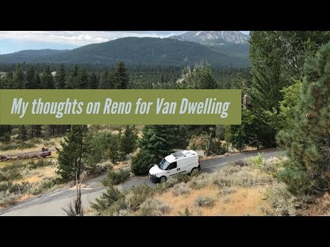 My thoughts on Reno for Van Dwelling