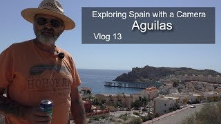 Exploring Spain with a Camera Aguilas Murcia