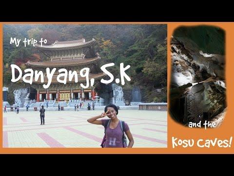 My Trip To Danyang, SK! ~단양군 ::TRAVELING KOREA::