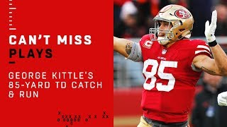Kittle Continues His Crazy Game w/ 85-Yard TD Catch & Run!!!