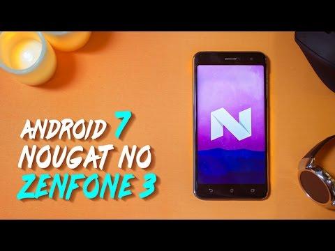 ZENFONE 3 COM ANDROID 7 NOUGAT FINALMENTE!