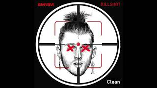 Eminem - Killshot (Clean Version)