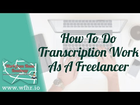 HOW TO DO TRANSCRIPTION WORK AS A FREELANCER | JASLEARNIT