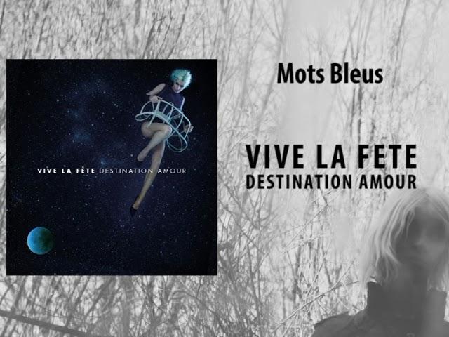 vive-la-fete-destination-amour-mots-bleus-official-audio-vivelafete-be