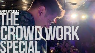 THE CROWD WORK SPECIAL | Andrew Schulz | Stand Up Comedy