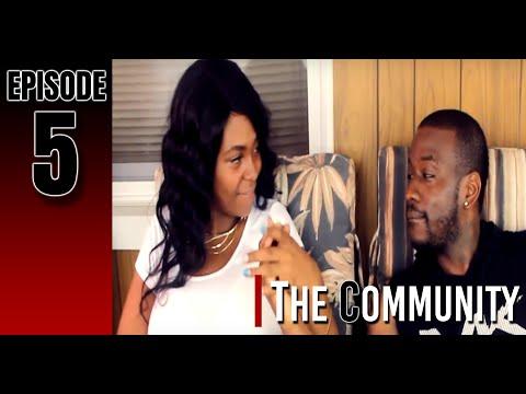 The Community (Episode 5)
