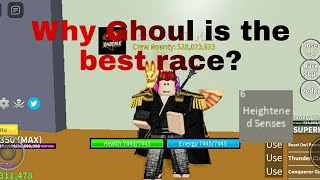 Why Ghoul is the best race in Blox fruit?