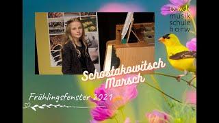 Schostakowitsch, Marsch