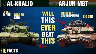 The Differences Between The ARJUN TANK and AL-KHALID TANK