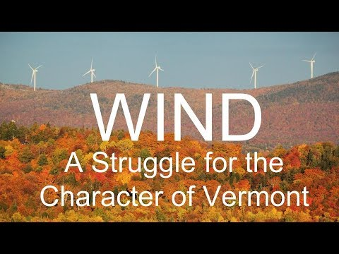 WIND: A Struggle for the Character of Vermont
