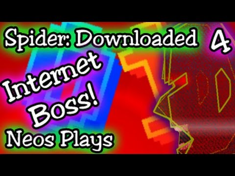 Fight the Internet! Spider: Downloaded #4 | Neos Plays