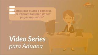 ExplicaPlay - Video Serie: Conoce a tu Aduana - Cap. Courier
