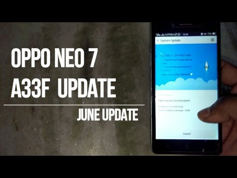 Oppo Neo 7 A33f | New Update | June 2017