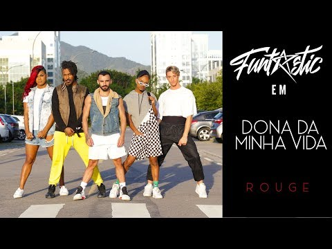 Dona da Minha Vida - Rouge | Funtastic (coreografia) thumbnail