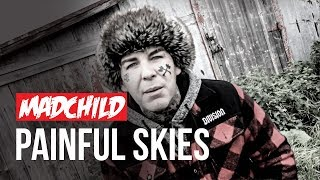 Download Madchild - Painful Skies (Official Music Video) Mp3 and Videos