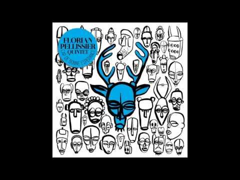 Florian Pellissier Quintet - Les masques africains
