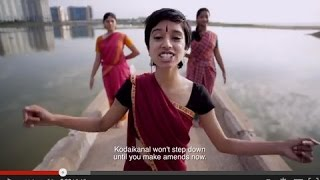 Kodaikanal Won't(Sign the petition asking for Unilever to clean up the mercury poisoning in Kodaikanal: http://www.jhatkaa.org/unilever/. Written by Chennai-born rapper Sofia ..., 2015-07-30T13:51:36.000Z)