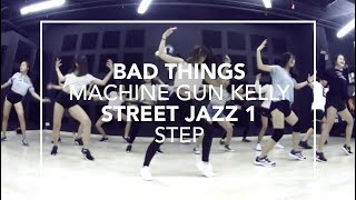 Bad Things (Machine Gun Kelly & Camila Cabello) | Step Choreography