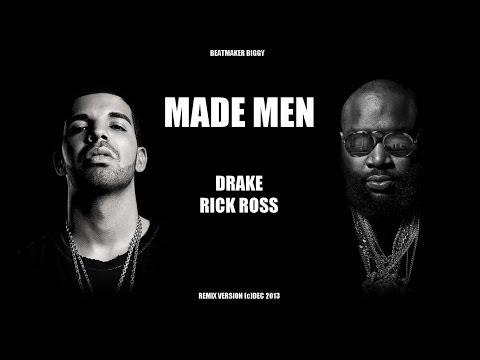 Rick Ross feat Drake - Made Men
