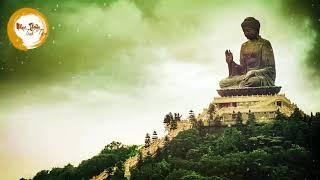 Nhạc Thiền Phật Giáo Nên Nghe Để Bình An Tâm Hồn - Nhạc Thiền Tịnh Tâm